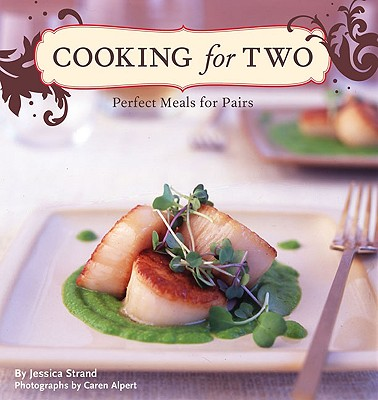 Cooking for Two By Strand, Jessica/ Alpert, Caren (PHT)