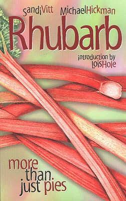 Rhubarb By Vitt, Sandi/ Hickman, M.